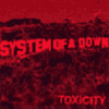 Toxicity Limited Edition 2 CD Set (2001)
